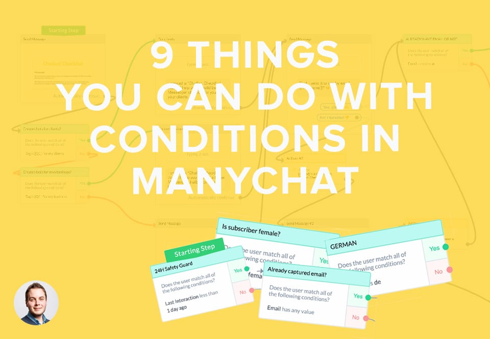 9 Things You Can Do With Conditions In ManyChat