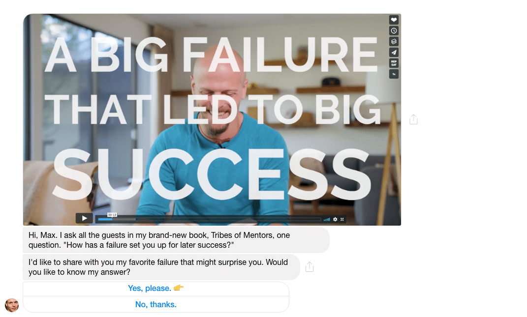 Tim Ferris using his Facebook Messenger Bot to share his biggest failure