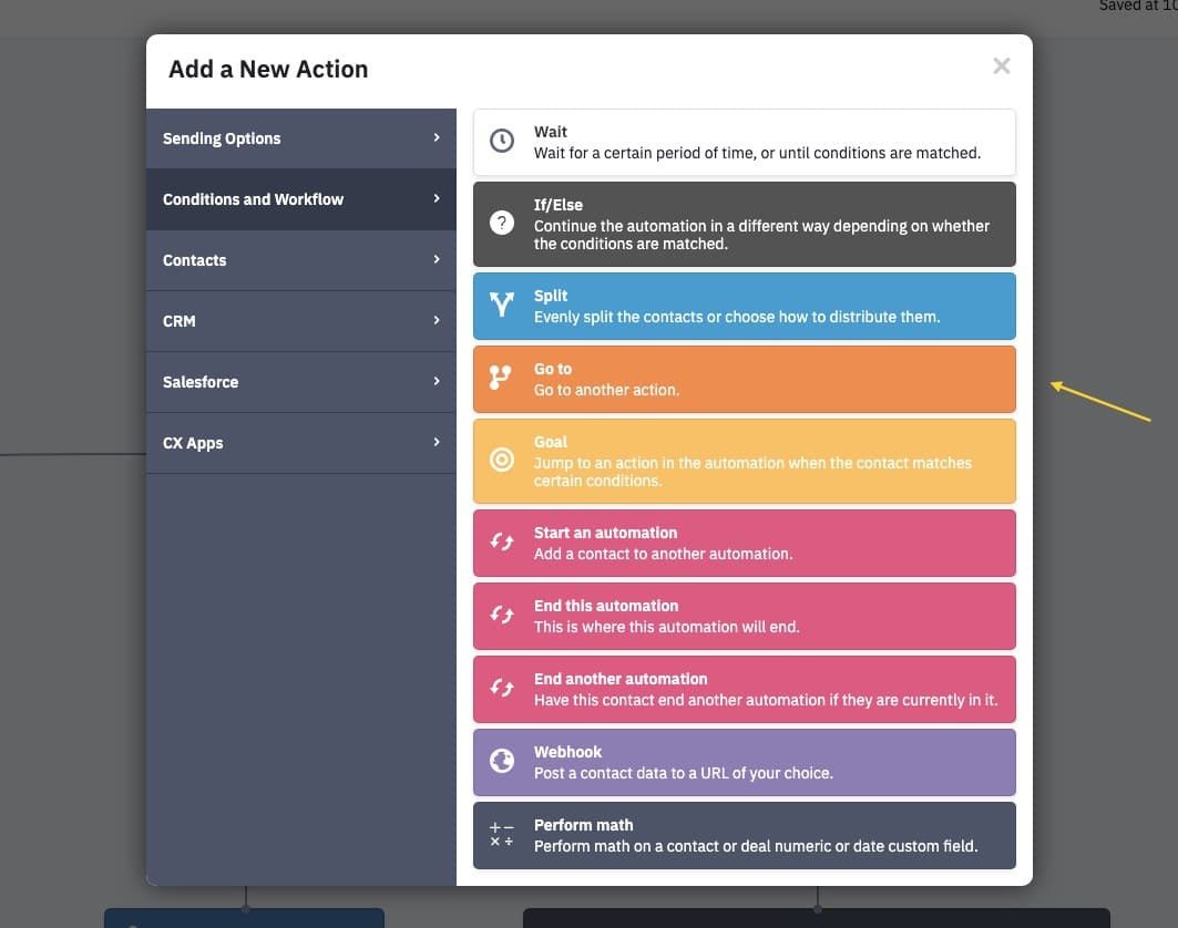 Add a new go to action to the automation in ActiveCampaign
