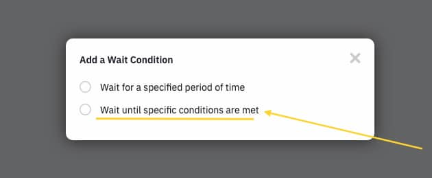 wait until specific conditions are met
